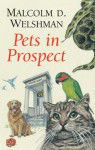 Pets in Prospect - Malcolm D. Welshman