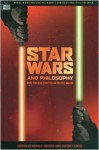 Star Wars and Philosophy - Kevin S. Decker, Jason T Eberl, William Irwin