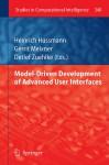 Model Driven Development Of Advanced User Interfaces (Studies In Computational Intelligence) - Heinrich Hussmann, Gerrit Meixner, Detlef Zuehlke