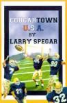 Cougartown, USA - Larry Spegar