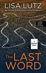 The Last Word: A Spellman Novel - Lisa Lutz