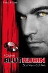 Blutrubin - Das Vermächtnis - Petra Röder