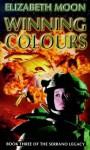 Winning Colours - Elizabeth Moon