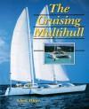 The Cruising Multihull - Chris White