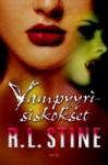 Vampyyrisiskokset (Vampyyrisiskokset, #1) - R.L. Stine, Mika Kivimäki