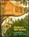 Patrick's Tree House - Steven Kroll