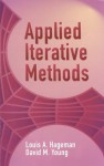 Applied Iterative Methods (Dover Books on Mathematics) - Louis Hageman, David Young