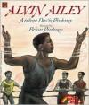 Alvin Ailey - Andrea Davis Pinkney, Brian Pinkney