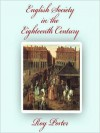 English Society in the Eighteenth Century - Roy Porter, Simon Vance