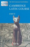 Cambridge Latin Course, Unit 2 - Cambridge School Classics Project, Patricia E. Bell, Stan Farrow, Stephanie M. Pope