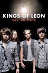 Kings of Leon: Sex on Fire - Michael Heatley