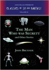The Man Who Was Secrett and Other Stories - John Brunner, Gavin L. O'Keefe, Fender Tucker, John Pelan