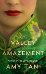 The Valley of Amazement - Amy Tan