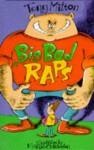 Big Bad Raps (Orchard Crunchies) - Tony Mitton