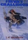 Shiva's Challenge: An Adventure of the Ice Age - J.H. Brennan