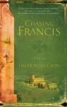 Chasing Francis: A Pilgrim's Tale - Ian Morgan Cron, Michael Card