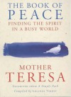 The Book of Peace: Finding the Spirit in a Busy World - Lucinda Vardey
