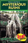 Mysterious Ruins: Lost Cities and Buried Treasure - Natalie Jane Prior