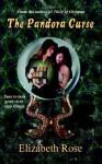 The Pandora Curse - Elizabeth Rose