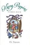Mary Poppins Comes Back (Mary Poppins #2) - P.L. Travers, Mary Shepard