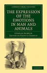 The Expression of the Emotions in Man and Animals - Charles Darwin, Francis Darwin