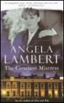 The Constant Mistress - Angela Lambert
