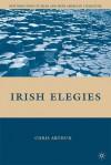 Irish Elegies - Chris Arthur