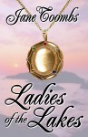 Ladies of the Lakes - Jane Toombs