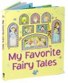 My Favorite Fairy Tales - Nicola Baxter, Jo Parry