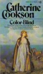 Color Blind - Catherine Cookson