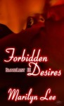 Forbidden Desires - Marilyn Lee