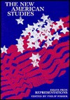 The New American Studies: Essays from Representations - Philip Fisher