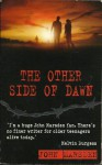 The Other Side Of Dawn (Tomorrow Series, #7) - John Marsden