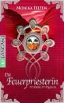 Das Erbe Der Runen 02. Die Feuerpriesterin - Monika Felten