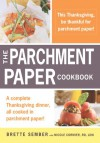 A Parchment Paper Thanksgiving - Brette Sember