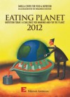 Eating Planet 2012 Nutrition Today A Challenge for Mankind and - The Worldwatch Institute