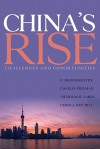 China's Rise: Challenges and Opportunities - C. Fred Bergsten, Charles Freeman, Nicholas R. Lardy