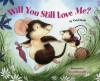 Will You Still Love Me? - Carol Roth, Daniel Howarth