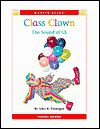 Class Clown: The Sound of CL - Alice K. Flanagan