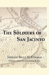 The Soldiers of San Jacinto - Johnnie Belle McDonald, Michelle M. Haas, J. Patrick McCord
