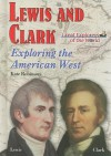 Lewis and Clark: Exploring the American West - Kate Robinson