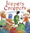 Jeepers Creepers: A Monstrous ABC - Laura Leuck, David Parkins