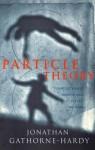 Particle Theory - Jonathan Gathorne-Hardy