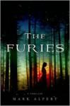 The Furies: A Thriller - Mark Alpert