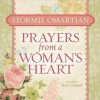Prayers from a Woman's Heart - Stormie Omartian, Terri Conrad