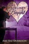 Aunt Adeline's Bequest (A Valentine Rainbow) - Amy Rae Durreson