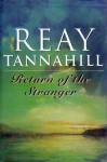 Return of the Stranger - Reay Tannahill