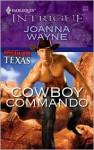 Cowboy Commando - Joanna Wayne