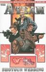 The A-Team: Shotgun Wedding - Joe Carnahan, Tom Waltz, Stephen Mooney