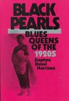 Black Pearls: Blues Queens of the 1920s - Daphne Harrison